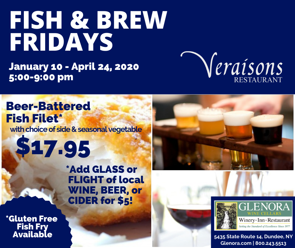 Fish Fry Fridays at Veraisons Restaurant at Glenora Wine Cellars